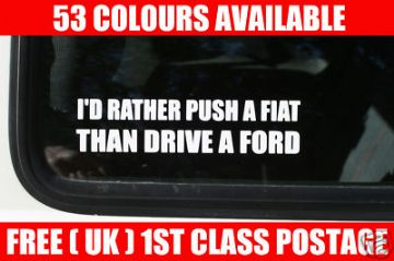"2 x Aufkleber Sticker ""Id Rather Push A Fiat Than Drive A Ford"" Für Fiat Punto"